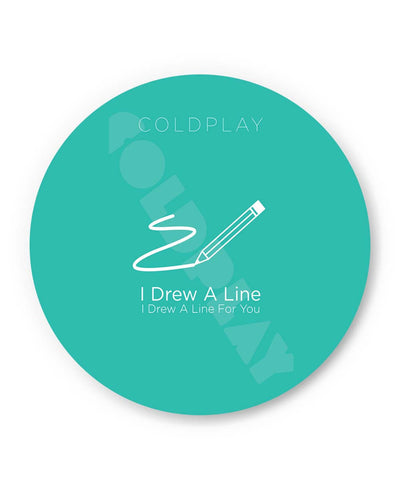 Coasters | I Drew a Line For You | Coldplay Inspired Coaster 1243057319 Online India | PosterGuy.in