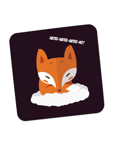 Coasters | What Does The Fox Say Song | Hatee Hatee Coaster 1243128329 Online India | PosterGuy.in