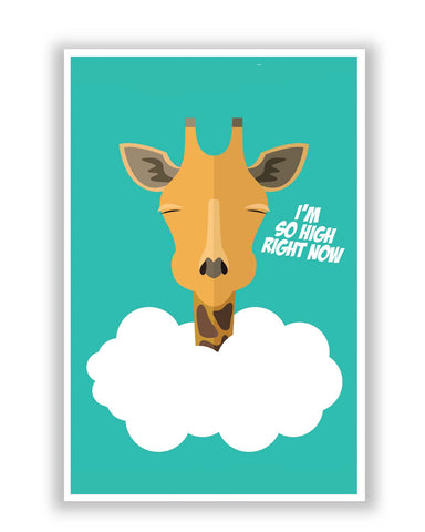 Posters Online | I'm So High Right Now | Giraffe Poster Online India | Designed by: Rohit Malhotra
