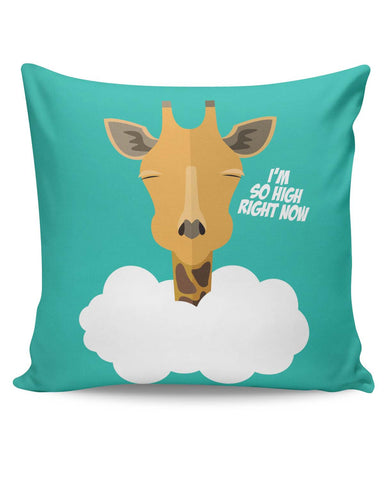 PosterGuy | I'm So High Right Now | Giraffe Cushion Cover Online India