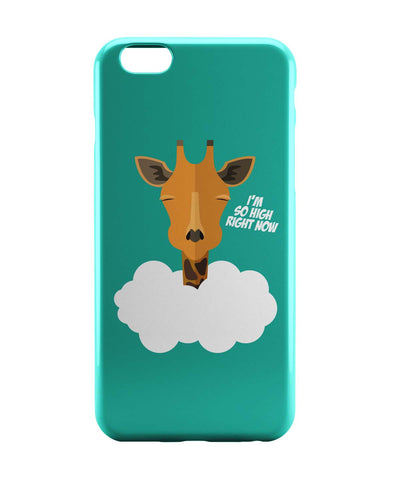 iPhone 6 Case & iPhone 6S Case | I'm So High Right Now | Giraffe iPhone 6 | iPhone 6S Case Online India | PosterGuy