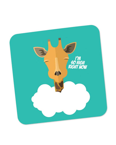 Coasters | I'm So High Right Now | Giraffe Coaster 1243138329 Online India | PosterGuy.in