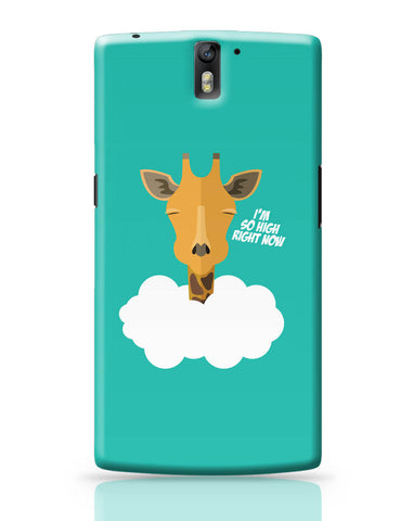 OnePlus One Covers | I'm So High Right Now | Giraffe OnePlus One Cover Online India
