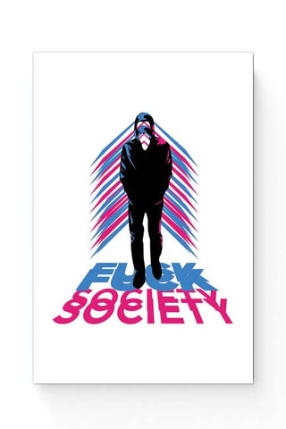Posters Online | Fuck Society Mr. Robot Inspired Art Poster Online India | Designed by: Rohit Malhotra
