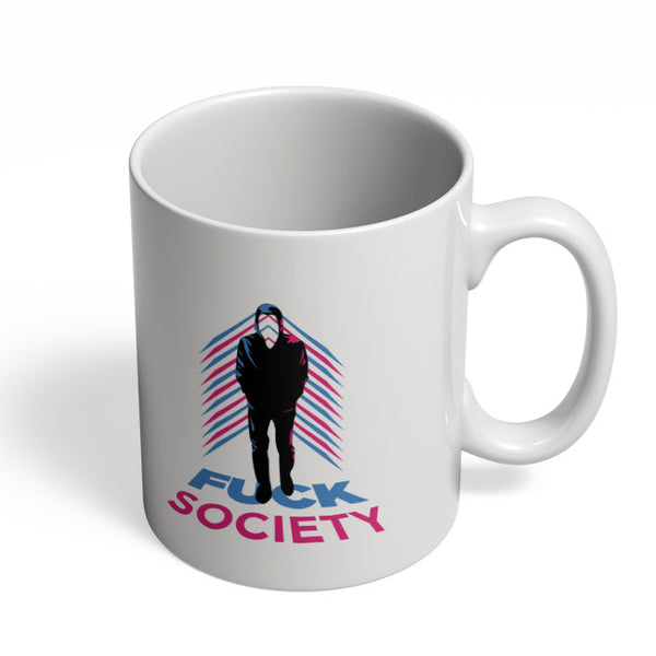 Coffee Mugs Online | Fuck Society Mr. Robot Inspired Art Mug Online India