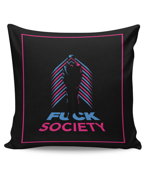 PosterGuy | Fuck Society Mr. Robot Inspired Art (Black) Cushion Cover Online India