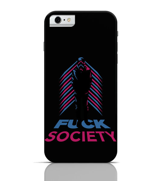 iPhone 6 Covers & Cases | Fuck Society Mr. Robot Inspired Art (Black) iPhone 6 Case Online India