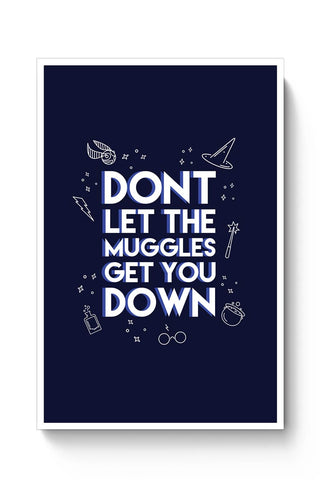 Dont Let The Muggles Poster Online India
