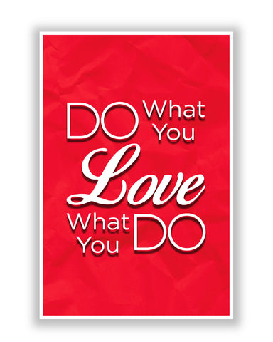 Buy Motivational Posters Online | Do what you Love and Love what You Do Poster | PosterGuy.in