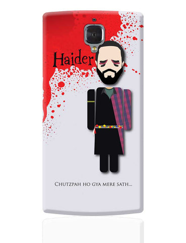 Haider Chutzpah Ho Gaya Mere Sath Design OnePlus 3 Cover Online India