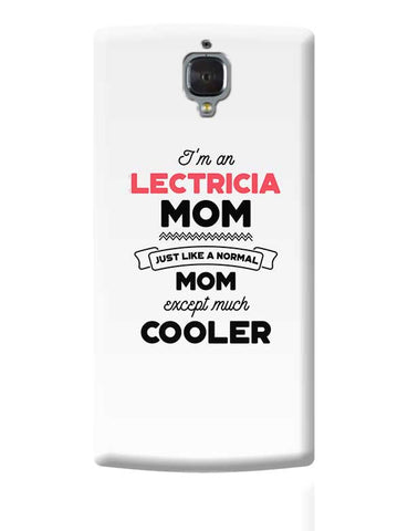 I'm A Personal Trainer Mom, Just Like A Normal Mom Except Way Cooler | Gift for Personal Trainer OnePlus 3 Covers Cases Online India