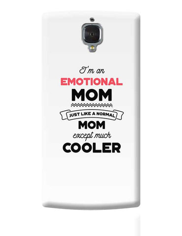 I'm A Petroleum Engineers Mom, Just Like A Normal Mom Except Way Cooler | Gift for Petroleum Engineers OnePlus 3 Covers Cases Online India