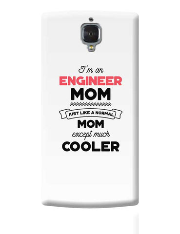 I'm A Police Inspector Mom, Just Like A Normal Mom Except Way Cooler | Gift for Police Inspector OnePlus 3 Covers Cases Online India