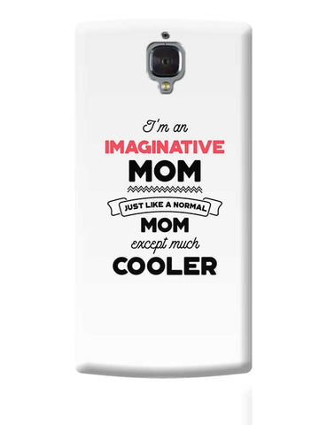 I'm A Product Designer Mom, Just Like A Normal Mom Except Way Cooler | Gift for Product Designer OnePlus 3 Covers Cases Online India