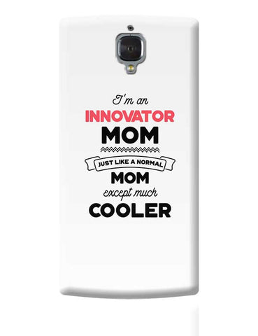 I'm A Restaurant Manager Mom, Just Like A Normal Mom Except Way Cooler | Gift for Restaurant Manager OnePlus 3 Covers Cases Online India
