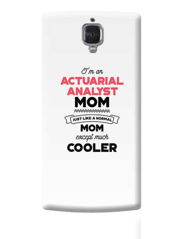 I'm A Sanitary Inspector: Mom, Just Like A Normal Mom Except Way Cooler | Gift for Sanitary Inspector: OnePlus 3 Covers Cases Online India