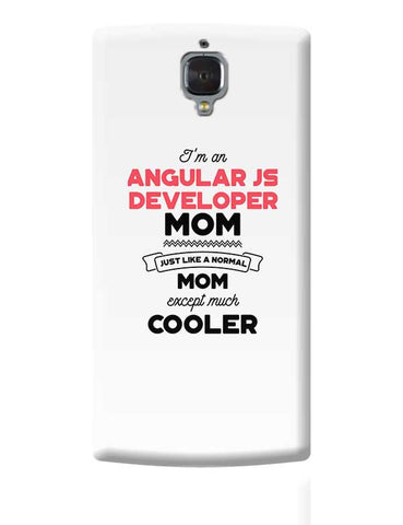 I'm A Senior Manager Mom, Just Like A Normal Mom Except Way Cooler | Gift for Senior Manager OnePlus 3 Covers Cases Online India