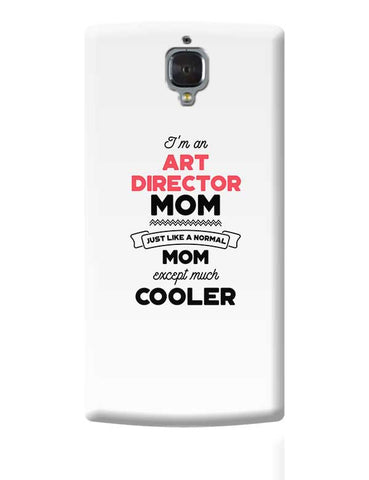 I'm A Seo Specialist Mom, Just Like A Normal Mom Except Way Cooler | Gift for Seo Specialist OnePlus 3 Covers Cases Online India