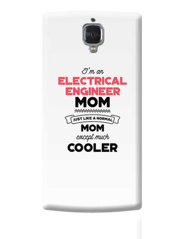 I'm A Software Manager Mom, Just Like A Normal Mom Except Way Cooler | Gift for Software Manager OnePlus 3 Covers Cases Online India