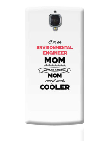 I'm A Specialist Officer Mom, Just Like A Normal Mom Except Way Cooler | Gift for Specialist Officer OnePlus 3 Covers Cases Online India