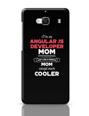 I'm A Senior Manager Mom, Just Like A Normal Mom Except Way Cooler | Gift for Senior Manager Redmi 2 / Redmi 2 Prime Covers Cases Online India