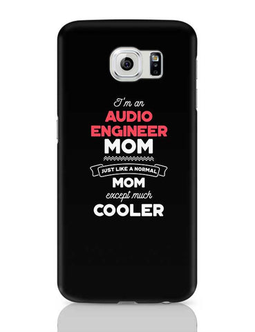 I'm A Social Media Marketer Mom, Just Like A Normal Mom Except Way Cooler | Gift for Social Media Marketer Samsung Galaxy S6 Covers Cases Online India