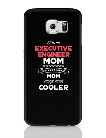 I'm A Stand Up Comedian Mom, Just Like A Normal Mom Except Way Cooler | Gift for Stand Up Comedian Samsung Galaxy S6 Covers Cases Online India