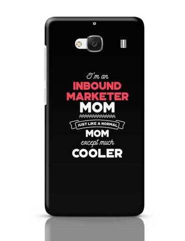 I'm A Stand Up Comedian Mom, Just Like A Normal Mom Except Way Cooler | Gift for Stand Up Comedian Redmi 2 / Redmi 2 Prime Covers Cases Online India