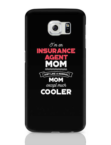 I'm A Story Writer Mom, Just Like A Normal Mom Except Way Cooler | Gift for Story Writer Samsung Galaxy S6 Covers Cases Online India