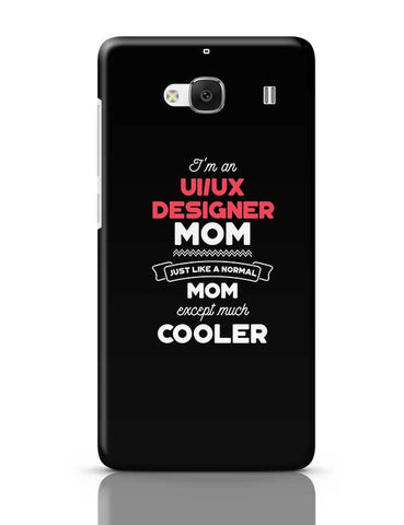 I'm A Web Developer Mom, Just Like A Normal Mom Except Way Cooler | Gift for Web Developer Redmi 2 / Redmi 2 Prime Covers Cases Online India