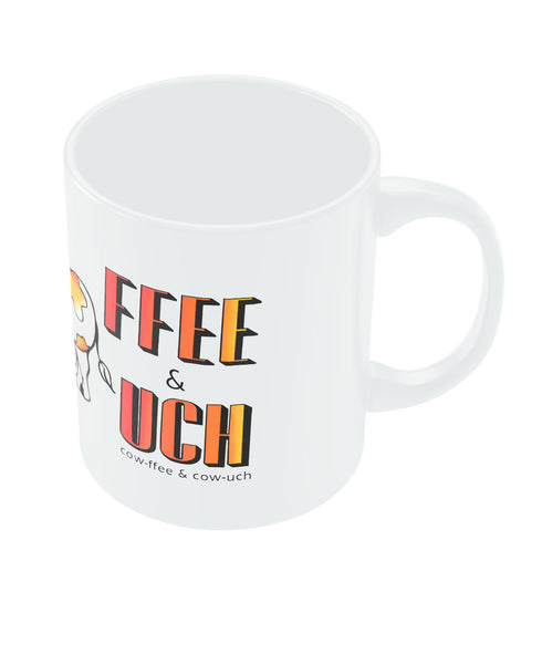Coffee and Couch (Cow-fee and Cow-ouch) Coffee Mug Online India