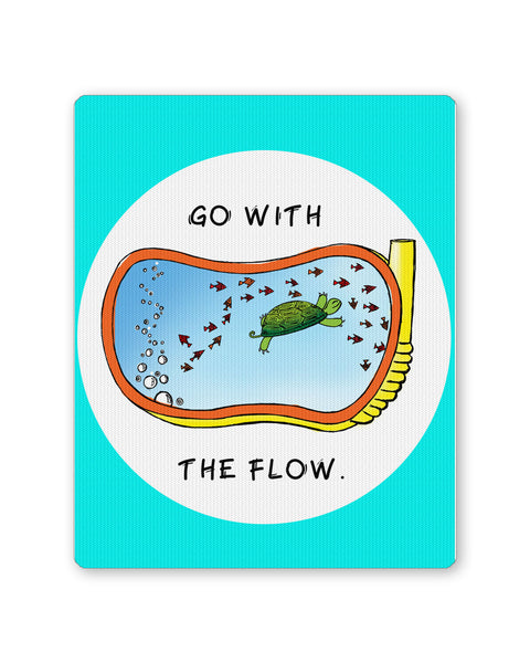 Mouse Pads | Go With the flow Mouse Pad Online India | PosterGuy.in
