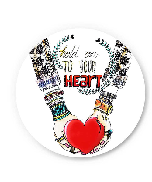 Hold on to your heart Fridge Magnet Online India