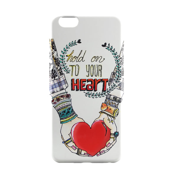 iPhone 6 Case & iPhone 6S Case | Hold on to your heart iPhone 6 | iPhone 6S Case Online India | PosterGuy
