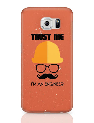 Trust Me i'm An Engineer Samsung Galaxy S6 Covers Cases Online India