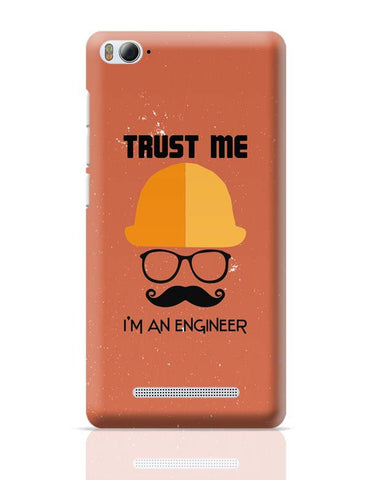 Trust Me i'm An Engineer Xiaomi Mi 4i Covers Cases Online India
