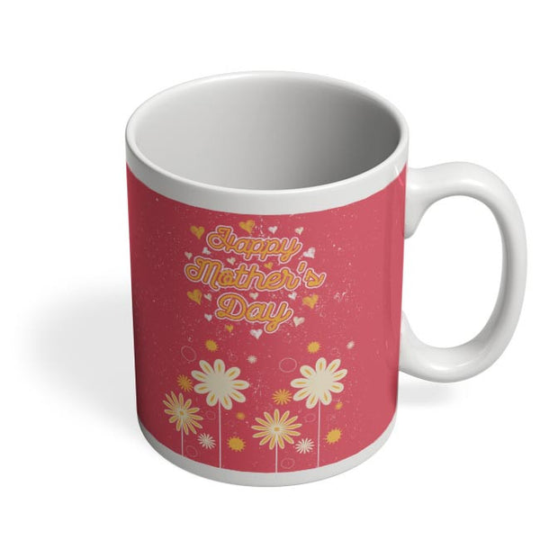 Happy mother s day floral greeting Coffee Mug Online India