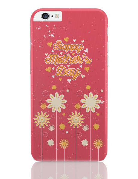 Happy mother s day floral greeting iPhone 6 Plus / 6S Plus Covers Cases Online India