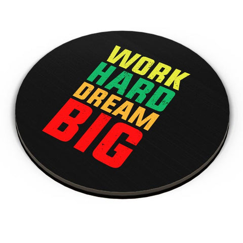 Work hard dream big Fridge Magnet Online India