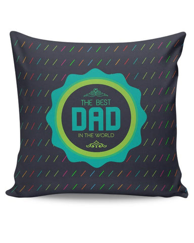 The Best Dad Typography Cushion Cover Online India