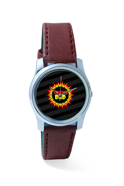 Women Wrist Watch India | Super dad typography Wrist Watch Online India