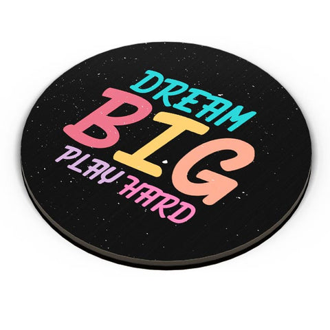 Dream big play hard Fridge Magnet Online India