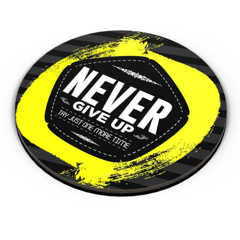 Never give up Fridge Magnet Online India