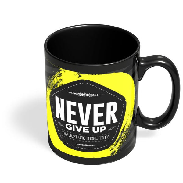 Never give up Black Coffee Mug Online India