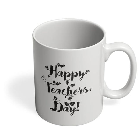 Happy Teachers Day Calligraphy Coffee Mug Online India