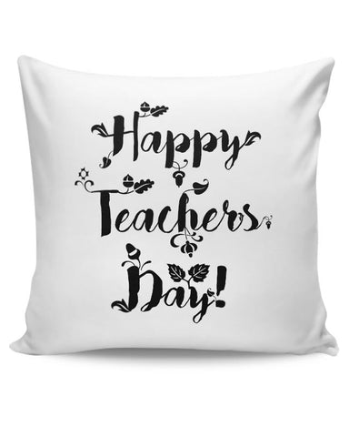 Happy Teachers Day Calligraphy Cushion Cover Online India