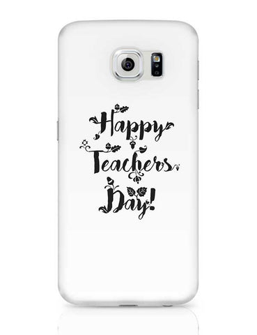 Happy Teachers Day Calligraphy Samsung Galaxy S6 Covers Cases Online India