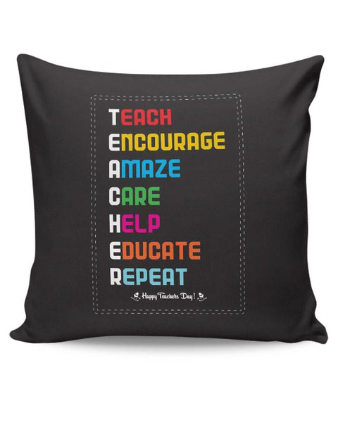 Tech Encourage Amaze Care Help Educate Repeat Cushion Cover Online India