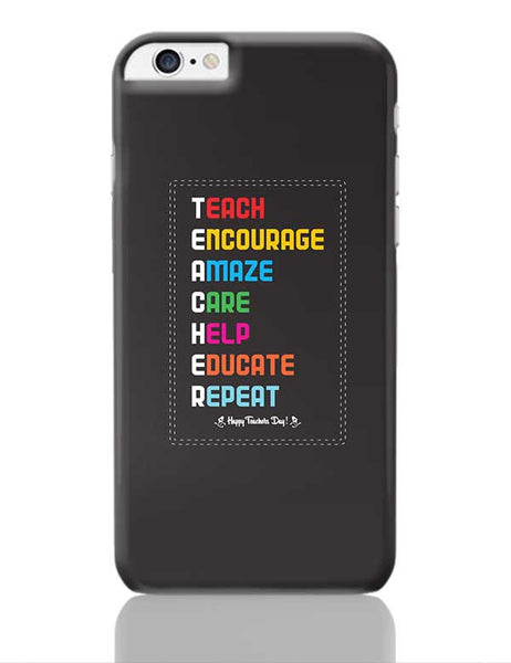 Tech Encourage Amaze Care Help Educate Repeat iPhone 6 Plus / 6S Plus Covers Cases Online India