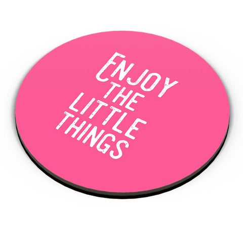 Enjoy The Little Things Fridge Magnet Online India